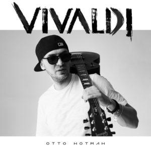 Отто Нотман - Вивальди - Новинка 2018 года